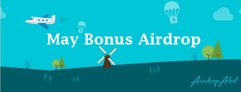 Airdrop Alert: May Bonus | Never miss a free crypto Airdrop
