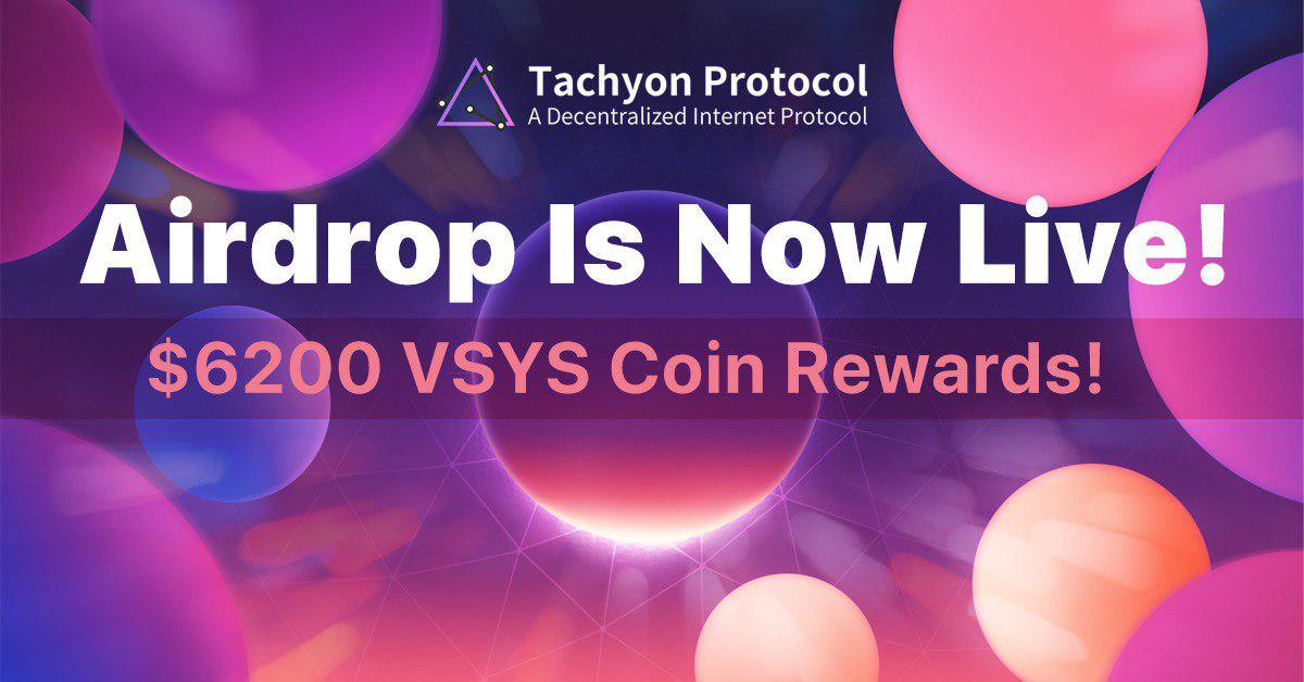 Tachyon Protocol (VSYS) Airdrop July 26, 2020