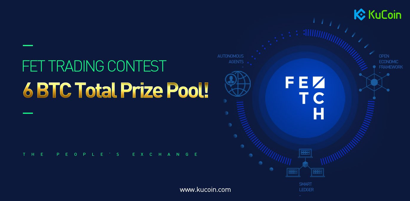 Win 6 BTC in total rewards! Kucoin launched a trading promotion together with Fetch ai!
