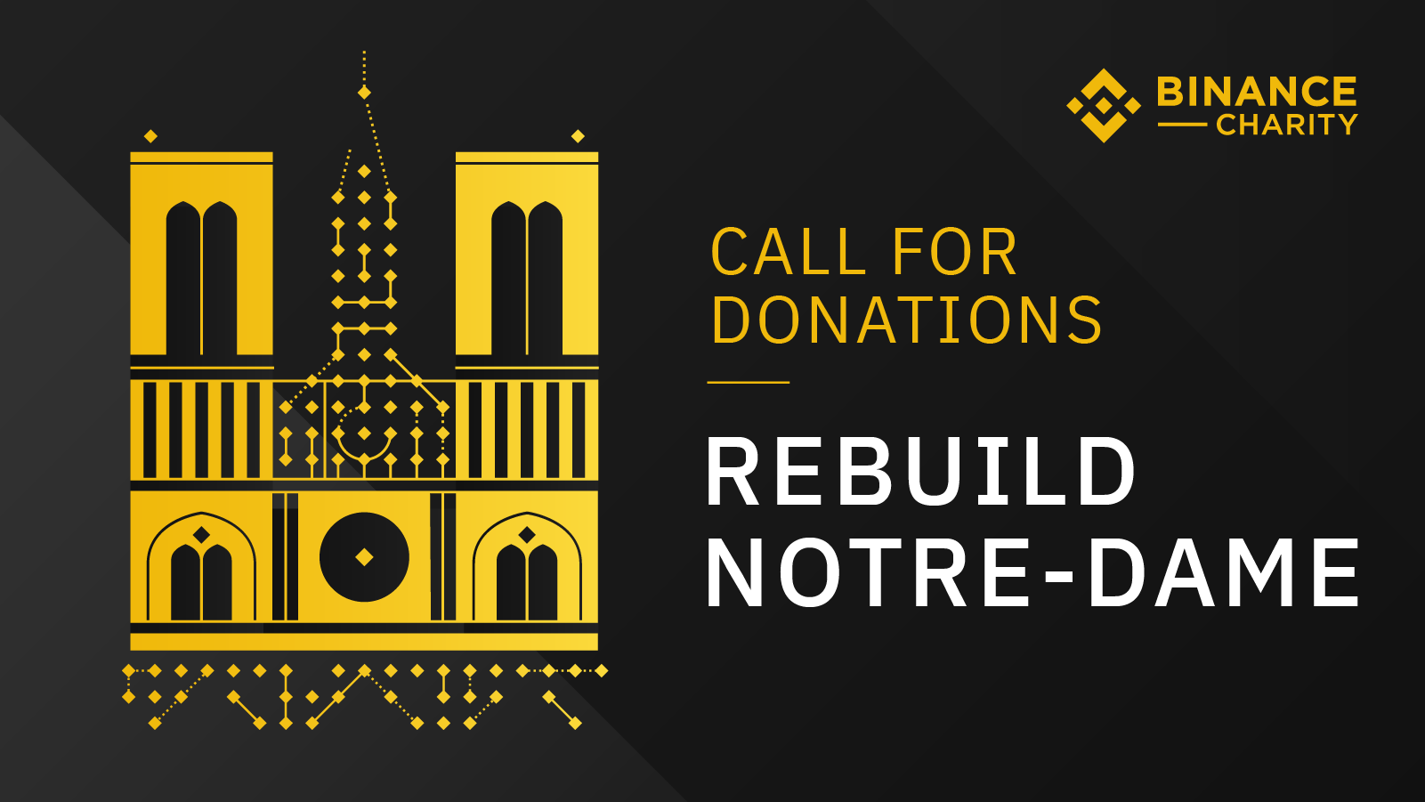 Binance calls for donations to rebuild Notre-Dame