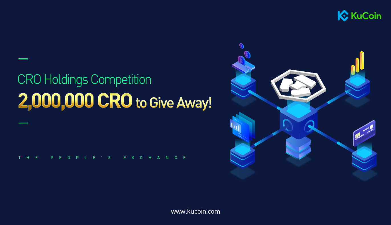 CRO Holders Giveaway - 2,000,000 CRO Holders Airdrop on KuCoin.
