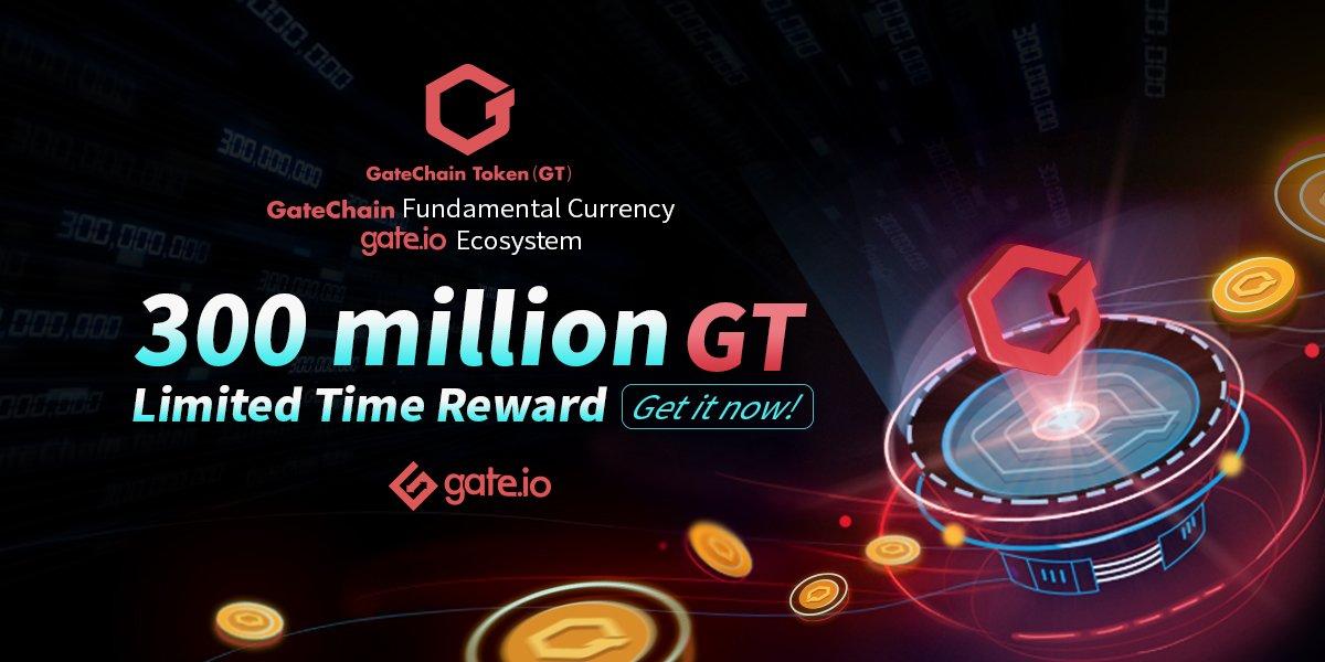 300 million GT tokens Reward Campaign by Gate.io Exchange