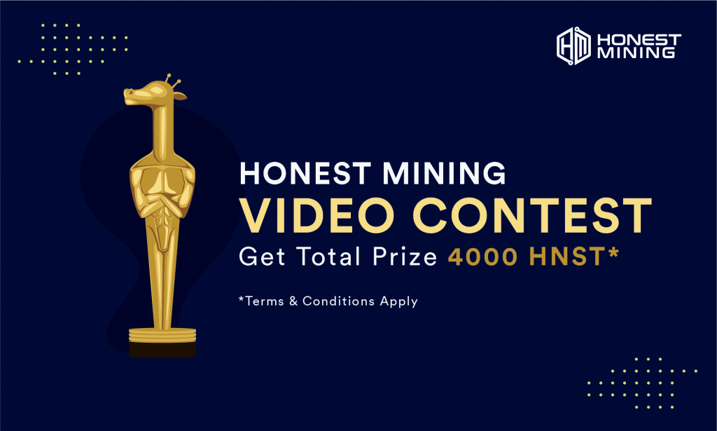 Honest Mining Video Contest - Win 1,000 HNST tokens