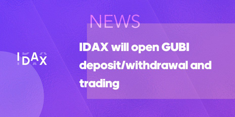 GUBI Airdrop for IDAX Trading users